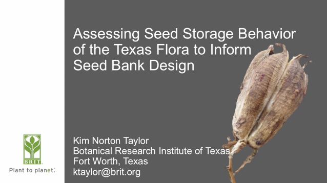 Screenshot from Assessing Seed Storage Behavior of the Texas Flora to Inform Seed Bank Design video