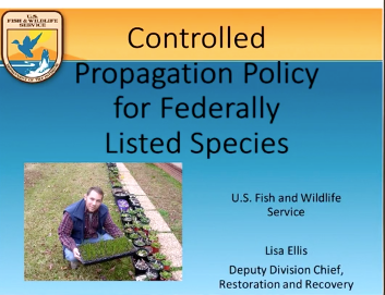 Screenshot of Controlled Propagation Policy for Federally Listed Species video