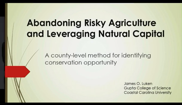 Abandoning Risky Agriculture and Leveraging Natural Capital: A County-Level Method for Identifying Conservation Opportunity video screenshot